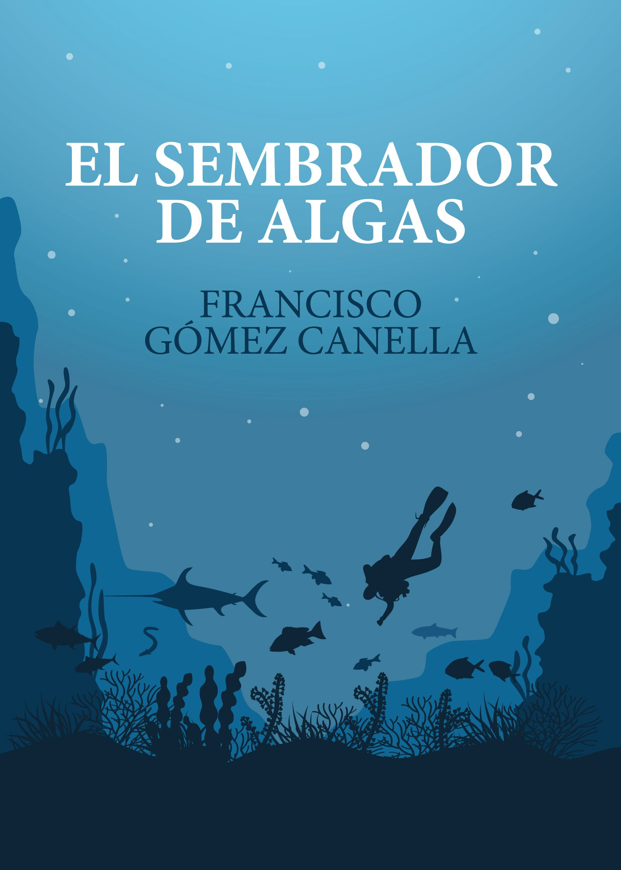 Novela El Sembrador de Algas